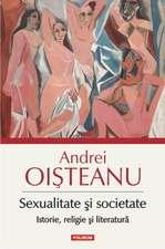 Sexualitate și societate. Istorie, religie și literatură