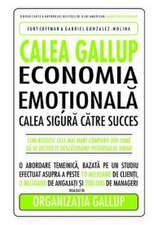 CALEA GALLUP. ECONOMIA EMOTIONALA.