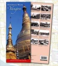 Historical Walks in Yangon: A Myanmar Heritage Trust Guide Map