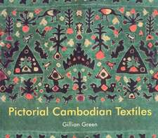 Green, G: Pictorial Cambodian Textiles
