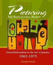 Hucke, C:  Picturing the Postcolonial Nation