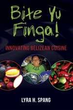 Bite Yu Finga!: Innovating Belizean Cuisine