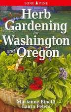 Herb Gardening for Washington and Oregon