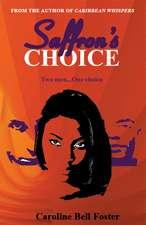 Saffron's Choice