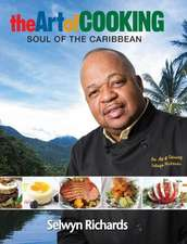 The Art of Cooking:  Soul of the Caribbean