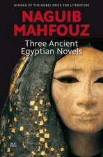 Three Ancient Egyptian Novels: Khufu's Wisdom, Rhadopis of Nubia, Thebes at War