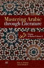 Mastering Arabic Through Literature