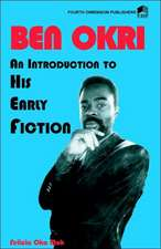Ben Okri an Introduction to His Early Fiction:  The Liberian Crisis & the West African Peace Initiative
