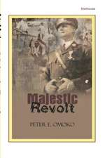 Majestic Revolt. a Play:  A Revoutionary Newlook of Its Implications for the Nigerian Christians