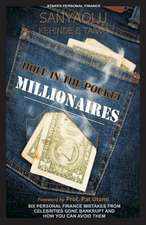 Hole in the Pocket Millionaires