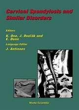 Cervical Spondylosis and Similar Disorde
