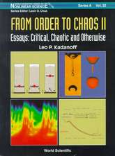 From Order to Chaos II, Essays:  Critical, Chaotic and Otherwise