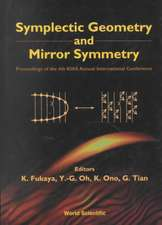 Symplectic Geometry and Mirror Symmetry:  Proceedings of the 4th KIAS Annual International Conference
