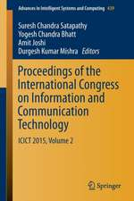 Proceedings of the International Congress on Information and Communication Technology: ICICT 2015, Volume 2
