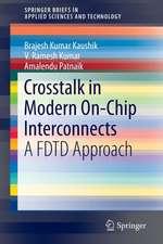 Crosstalk in Modern On-Chip Interconnects: A FDTD Approach