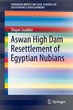 Aswan High Dam Resettlement of Egyptian Nubians