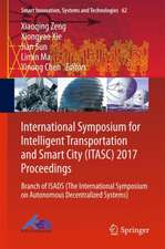 International Symposium for Intelligent Transportation and Smart City (ITASC) 2017 Proceedings: Branch of ISADS (The International Symposium on Autonomous Decentralized Systems)