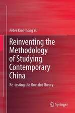 Reinventing the Methodology of Studying Contemporary China : Re-testing the One-dot Theory