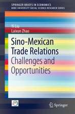 Sino-Mexican Trade Relations: Challenges and Opportunities