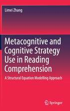 Metacognitive and Cognitive Strategy Use in Reading Comprehension: A Structural Equation Modelling Approach