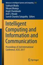 Intelligent Computing and Information and Communication: Proceedings of 2nd International Conference, ICICC 2017