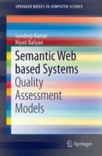 Semantic Web Based Systems