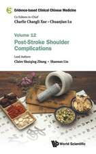 Evidence-Based Clinical Chinese Medicine - Volume 12: Post Stroke Shoulder Complications