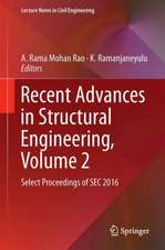 Recent Advances in Structural Engineering, Volume 2: Select Proceedings of SEC 2016