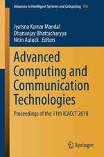 Advanced Computing and Communication Technologies: Proceedings of the 11th ICACCT 2018