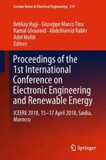 Proceedings of the 1st International Conference on Electronic Engineering and Renewable Energy: ICEERE 2018, 15-17 April 2018, Saidia, Morocco