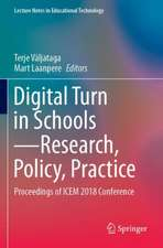 Digital Turn in Schools--Research, Policy, Practice: Proceedings of Icem 2018 Conference