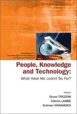 People, Knowledge and Technology:  What Have We Learnt So Far? - Procs of the First Ikms Int'l Conf on Knowledge Management