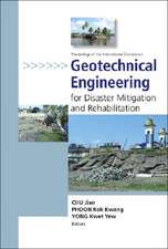 Geotechnical Engineering for Disaster Mitigation and Rehabilitation: Proceedings of the International Conference Singapore 12-13 December 2005