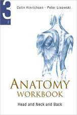 Anatomy Workbook, Vol. 3:  Head, Neck and Back