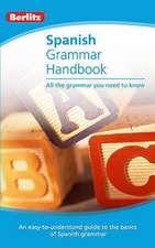 Berlitz Language: Spanish Grammar Handbook