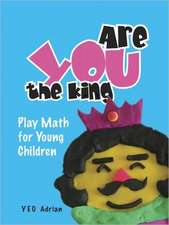 Are You the King or Are You the Joker?:  Play Math for Young Children