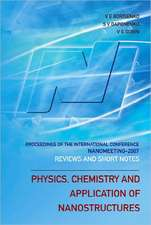 Physics, Chemistry and Application of Nanostructures:  Reviews and Short Notes to Nanomeeting 2007 - Proceedings of the International Conference on Nan