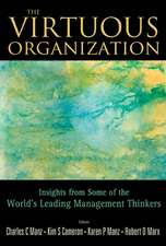 Virtuous Organization, The:  Insights from Some of the World's Leading Management Thinkers