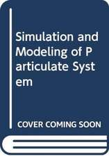 Simulation and Modeling of Particulate System