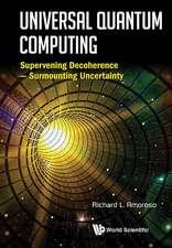 Universal Quantum Computing