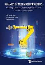 Dynamics of Mechatronics Systems
