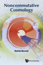 Noncommutative Cosmology