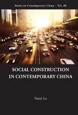 Social Construction in Contemporary China