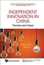 Independent Innovation in China