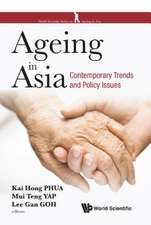 Ageing in Asia: Contemporary Trends and Policy Issues