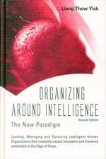 Organizing Around Intelligence