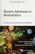 Recent Advances in Biostatistics