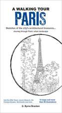 A Walking Tour: Paris,