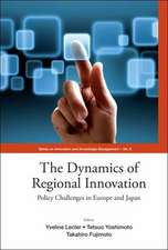 Dynamics of Regional Innovation, The:  Policy Challenges in Europe and Japan