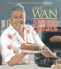 Sweet Treats:  Chef Wan Shares More Favourite Recipes